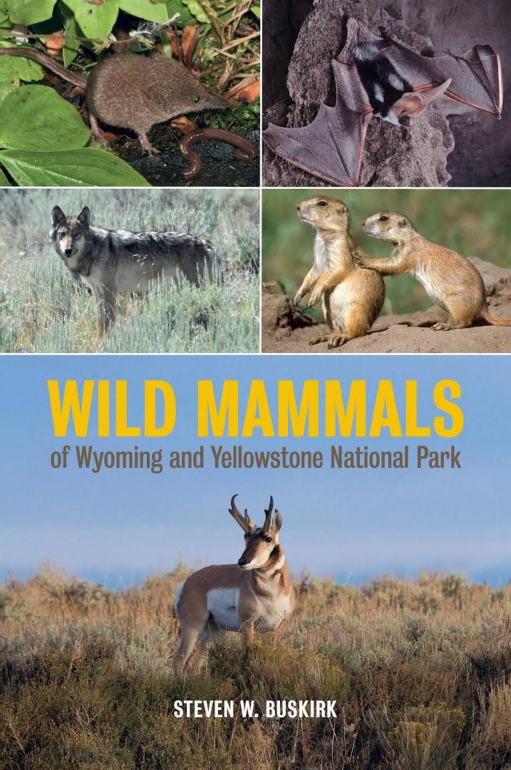 Book Cover: Wild Mammals of Wyoming and Yellowstone National Park